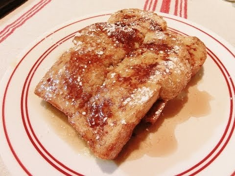 How to Make Fantastic French Toast