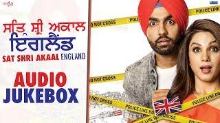 Sat Shri Akaal England - Audio Jukebox - Ammy Virk, Monica Gill - New Punjabi Song 2017 - Saga Music