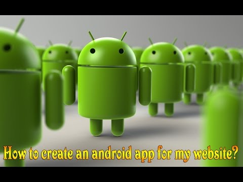 How to create an android app for my website?