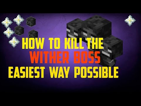 Minecraft How To Kill The Wither Boss EASIEST WAY POSSIBLE Xbox Pc Ps4 Wii U Pe