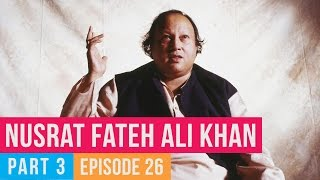 Ep 26 | Copied Bollywood Songs | Ustaad Nusrat Fateh Ali Khan Special - Part 3