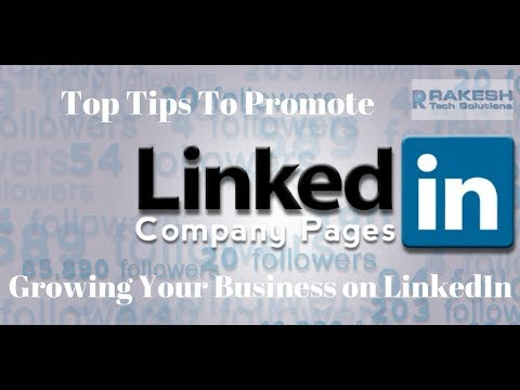 Top Tips To Promote LinkedIn Company Page And Growing Your Business on LinkedIn - Digital Rakesh