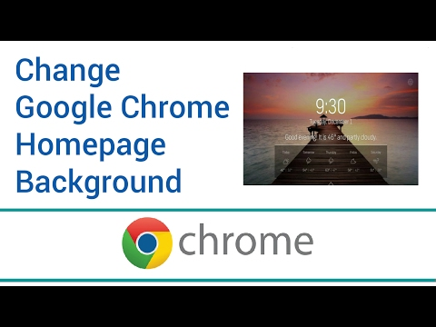 How To Change Google Chrome Homepage Background