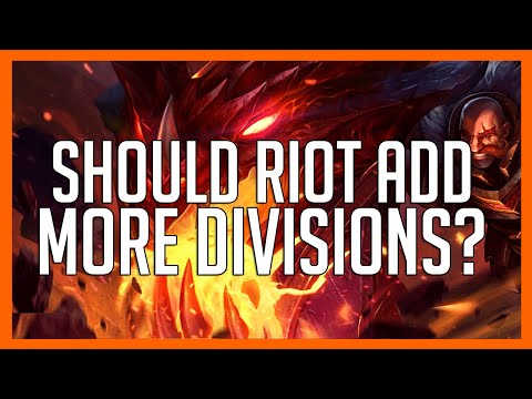 Should Riot Add More Divisions ? For Lower Elo?