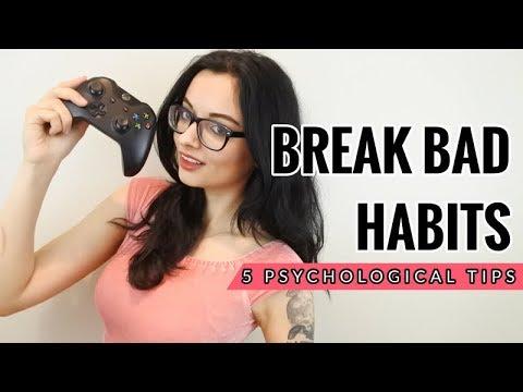 How to Break Bad Habits | 5 Psychological Tips