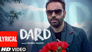 Lyrical: Dard   Babbu Maan   New Song 2019   T-Series