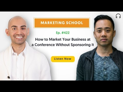 How to Market Your Business at a Conference Without Sponsoring It | Ep. #422