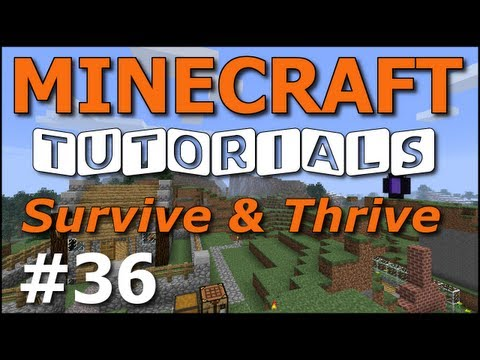 Minecraft Tutorials - E36 Nether Fortress (Survive and Thrive II)