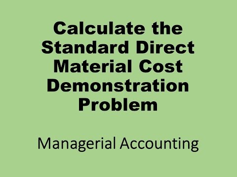 Standard Direct Material Cost Demonstration Problem