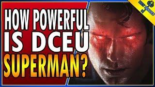 How Powerful is DCEU Superman