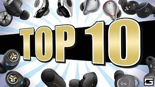 My Top 10 True Wireless Earbuds
