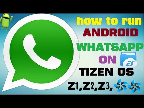 how to run latest whatsapp apk on tizen with proof fully explained step by step must watch
