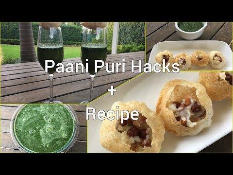 Top 5 Paani Puri Hacks + Paani Recipe