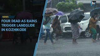 Breaking News || At least four dead in Kerala's Kozhikode as rains trigger landslides