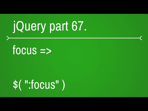 jquery forms focus selector - part 67