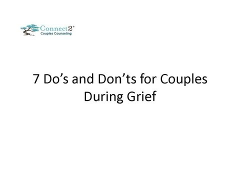 Seven Dos and Don'ts For Staying Connected as a Couple During Grief