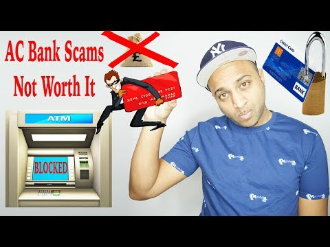 AC Bank Transfer Scams - I'm Not Involved & You Shouldn't Risk Banging One