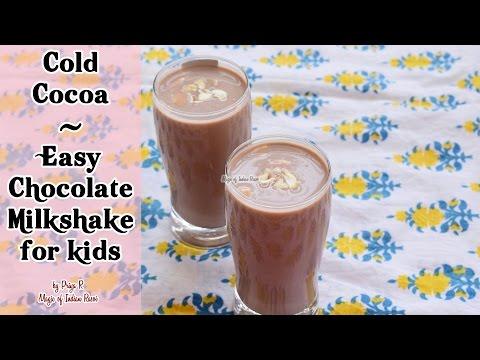 Cold Cocoa | Easy Chocolate Milkshake for Kids | Priya R | Magic of Indian Rasoi