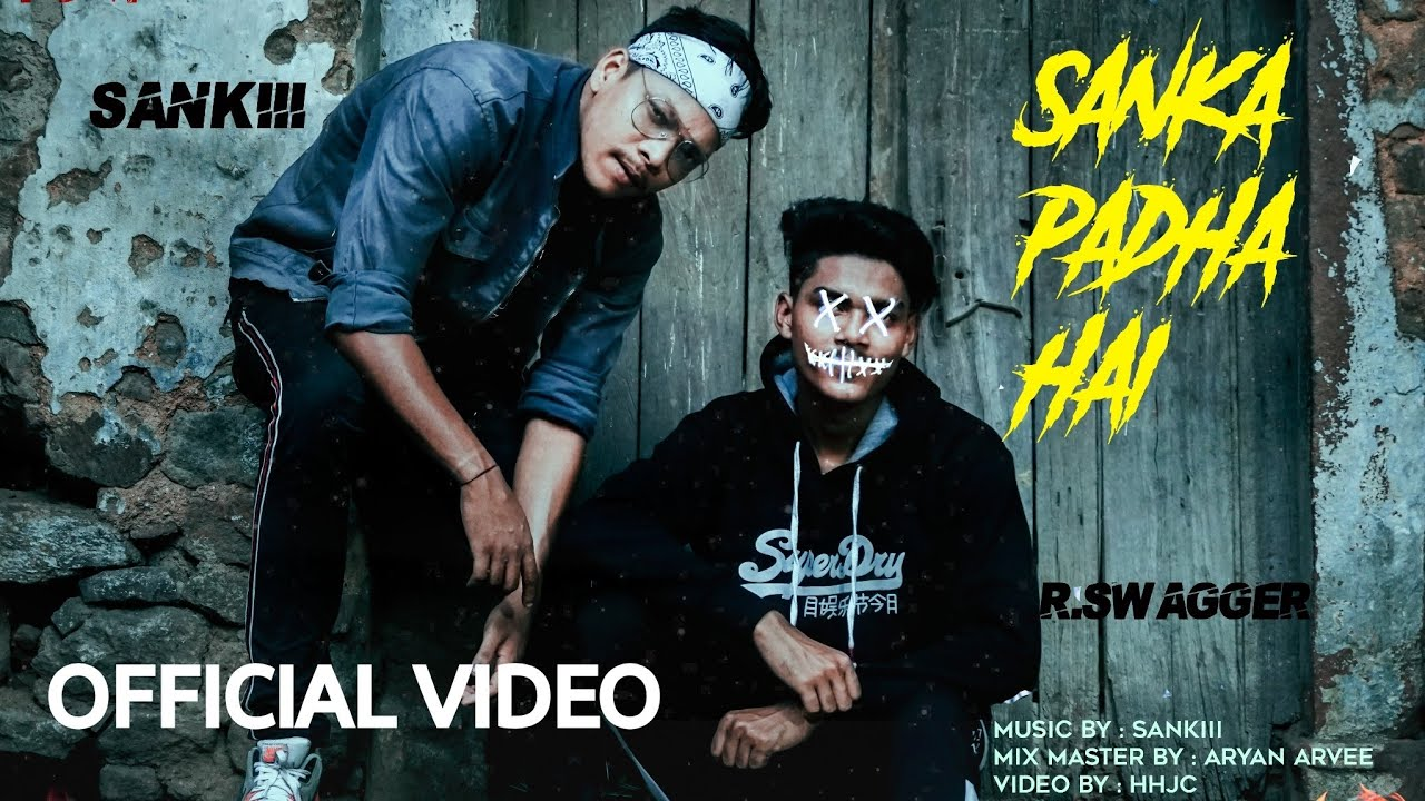 SANKiii - Sanka Pada Hai ft. R Swagger | The Dawgg Music | Selfmade |
