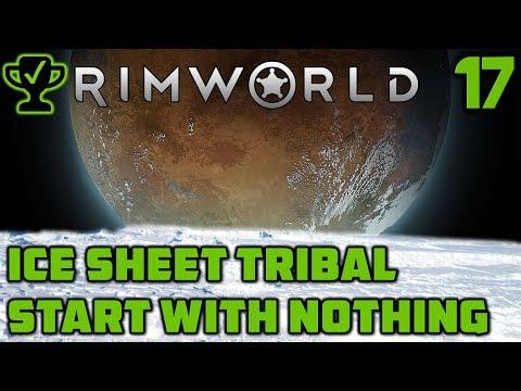 Pirates on the Ice Sheet - Rimworld Ice Sheet Tribal Ep. 17 [Rimworld Beta 18 Ice Sheet Challenge]