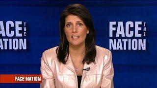 Extended interview: U.N. Ambassador Nikki Haley, June 4