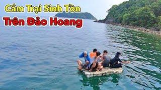 LamTV - Trận Chiến Cắm Trại Sinh Tồn Trên Đảo Hoang | Camping Survival On A Deserted Island Battle