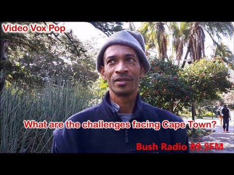 What are the challenges facing #CapeTown? - A video vox pop