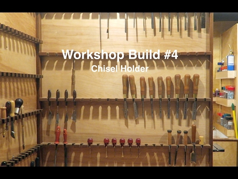 Workshop Build #4 - Chisel Holder