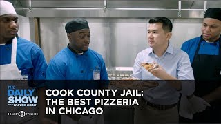 Cook County Jail: The Best Pizzeria in Chicago: The Daily Show