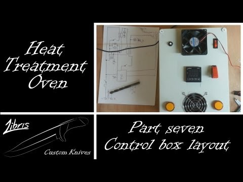 Heat Treatment Oven Build: Part 7 - Control Box Layout