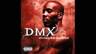 Dmx How S It Goin Down