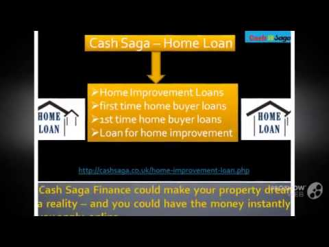 Home Improvement Loans |First Time Home Buyer Loans |Home Loan|Cash Saga