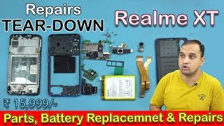 Realme XT Full Disassembly : ⚒🔧Teardown, Parts Replacement & Repairs