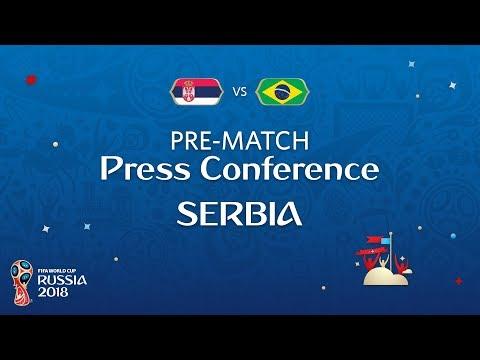 FIFA World Cup™ 2018: SRB vs BRA: Serbia - Pre-Match Press Conference