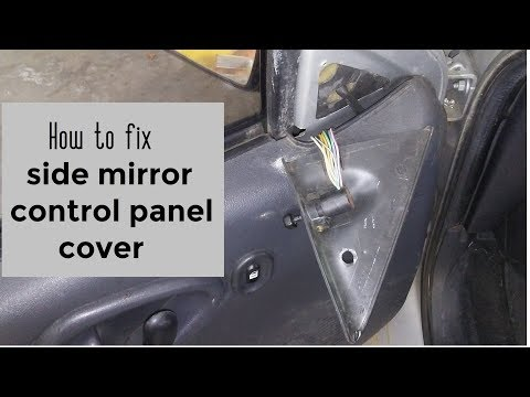 How to fix broken side view mirror control panel cover DIY video