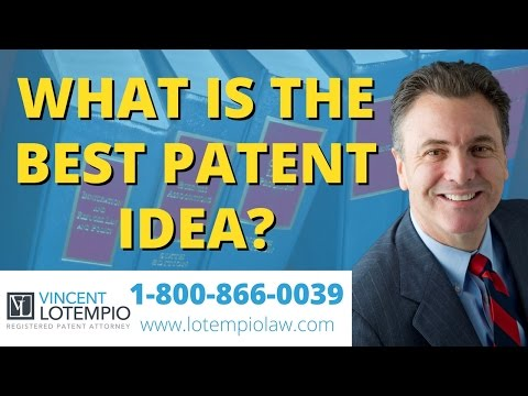 What's the Best Patent Idea - What's the Best Invention Idea - Inventor FAQ - Ask an Attorney