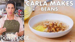Carla Makes Beans | From the Test Kitchen | Bon Appétit
