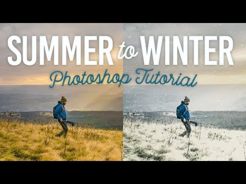 Photoshop Summer to Winter Tutorial with Snow Effect