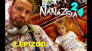 NÁNÁZSIA 2. : -2. EPIZÓD -