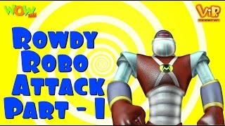Vir The Robot Boy | Hindi Cartoon For Kids | Rowdy Robo attack | Animated Series| Wow Kidz