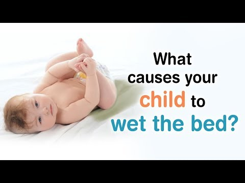 What causes your child to wet the bed? | CHILDHOOD ENURESIS | BEDWETTING