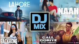 Lahore + Naah + backbone + Gall Goriye ● Mix Tape ● Dj Mix ● Dj Mashup World