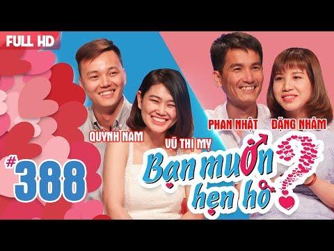 BẠN MUỐN HẸN HÒ | Tập 388 UNCUT | Quỳnh Nam - Vũ Mỵ | Phan Nhật - Đặng Nhâm | 280518 💖