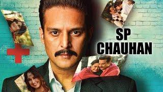 S P Chauhan   Full Movie   Jimmy Shergill, Yuvika Chaudhary, Yashpal Sharma   Manoj K Jha