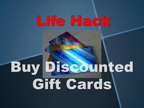 Life Hack -- Buy Discounted Gift Cards