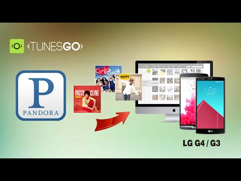 [Pandora to LG G4]: How to Download Music from Pandora to LG G4 / G3 on Mac