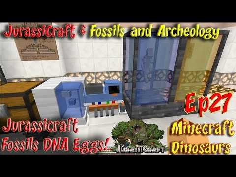 Jurassicraft & Fossils and Archeology Mod Jurassic World Ep27 Jurassicraft Fossils DNA Eggs