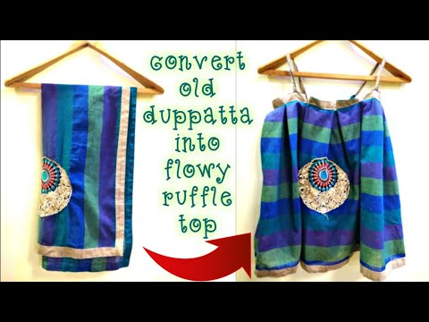 DIY: Convert/Reuse/Recycle Old Duppatta Into Flowy Ruffle top in 2 Minutes(Hindi)