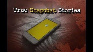 3 Disturbing True Snapchat Stories - Vol 2