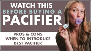 BEST PACIFIER For Newborn   When To INTRODUCE a PACIFIER